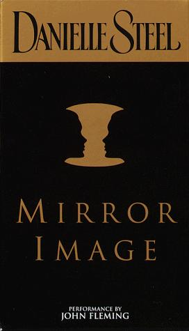 Mirror Image (Danielle Steel)