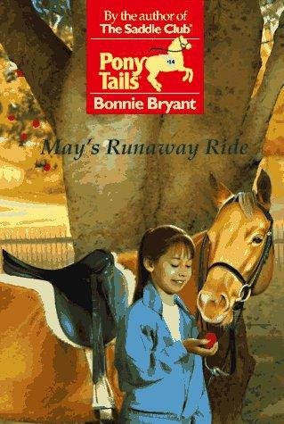 May's Runaway Ride by Bonnie Bryant