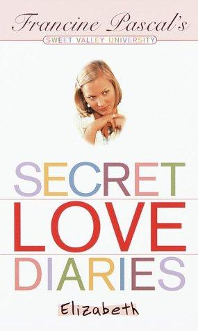 Secret love diaries, Elizabeth by Francine Pascal