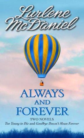 Always and Forever: Two novels by Lurlene Mcdaniel
