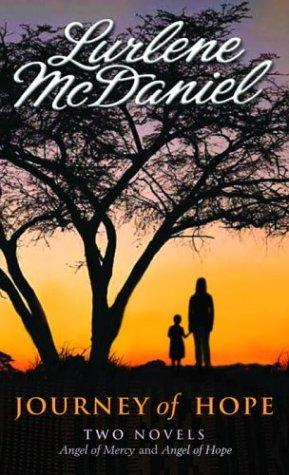 Journey of Hope by Lurlene Mcdaniel