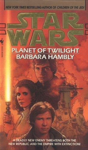 Planet of Twilight (Star Wars.) by Barbara Hambly