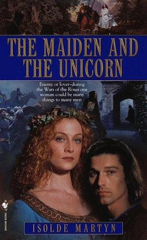 The Maiden and the Unicorn by Isolde Martyn