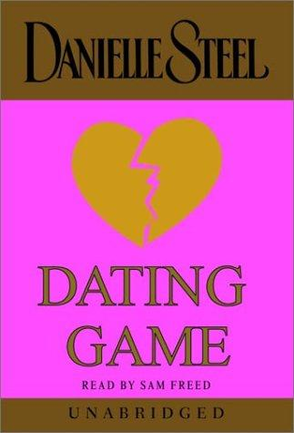 Dating Game (Danielle Steel)