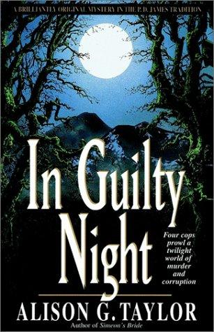 In Guilty Night by Alison G. Taylor