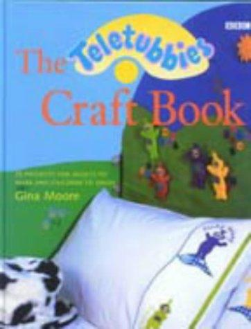 Teletubbies Craft Book (Teletubbies) by Gina Moore