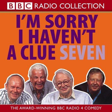 I'm Sorry I Haven't a Clue, Vol. 7 by Various Artists