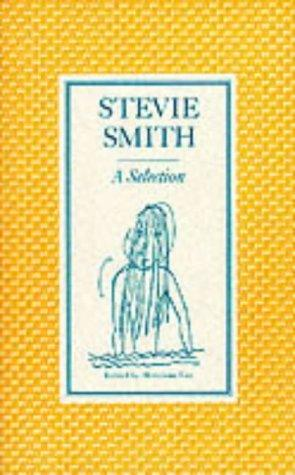Stevie Smith, a selection by Stevie Smith