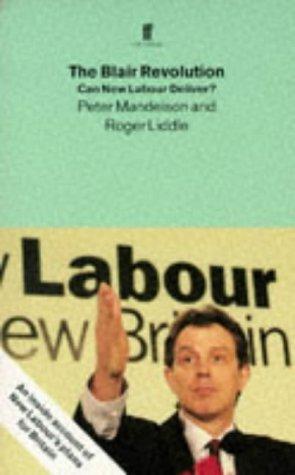 The Blair revolution by Peter Mandelson