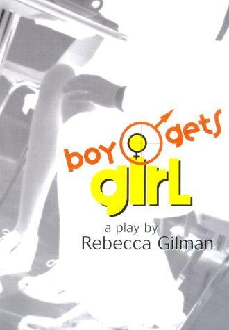 Boy gets girl by Rebecca Claire Gilman