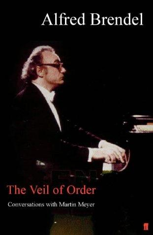 The veil of order by Alfred Brendel