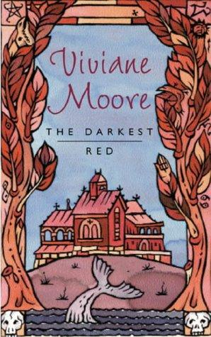 The Darkest Red by Viviane Moore
