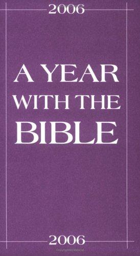 A Year With The Bible 2006 by Walt Sutton