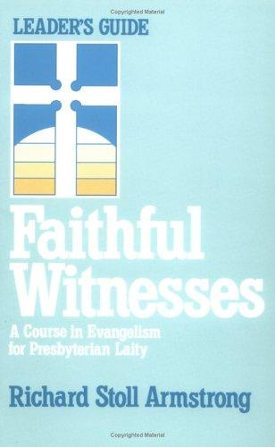 Faithful witnesses.