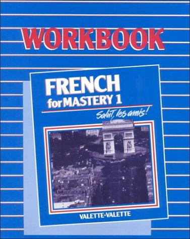 French for Mastery 1 Workbook by M. L. Dietmeier