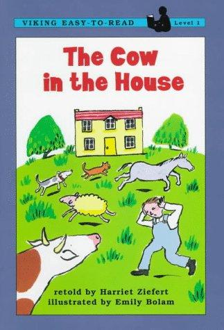 The Cow in the house by Jean Little