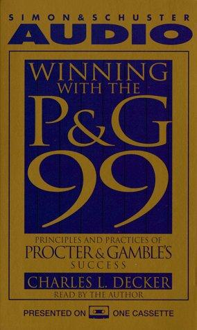 WINNING WITH THE P&G 99 by