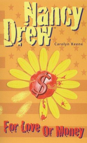 For Love or Money by Carolyn Keene