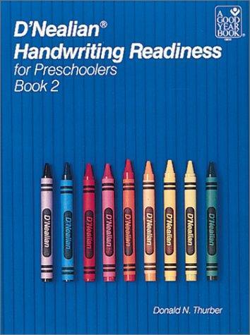 D'Nealian Handwriting Readiness for Preschoolers Book 2 (D'Nealian Handwriting Readiness for Preschoolers)