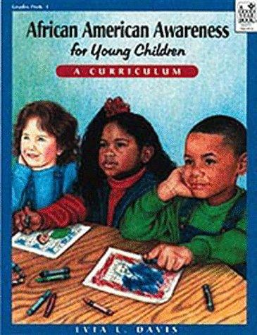 African American awareness for young children by Evia L. Davis