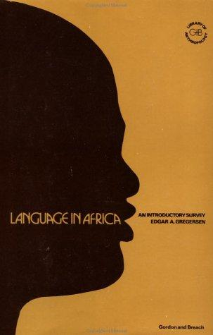 Language in Africa by Edgar Gregersen