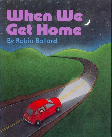 When we get home by Robin Ballard