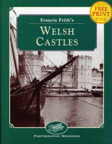 Francis Frith's Welsh Castles by Clive Hardy