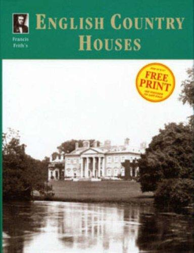 Francis Frith's English country houses by Martin Dunning