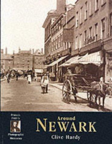 Francis Frith's around Newark-on-Trent by Clive Hardy