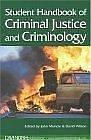 Student handbook of criminal justice and criminology by