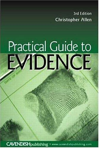 Practical Guide To Evidence by Christoph Allen