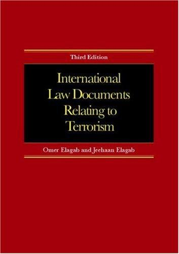 Intl Law Documents Relating To Terrorism by Elagab