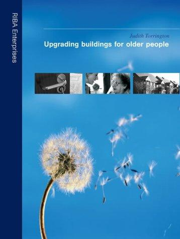 Upgrading Buildings for Older People by Judith Torrington