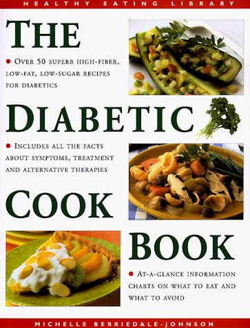 Diabetic Cookbook (Healthy Eating Library) by Michelle Berriedale-Johnson