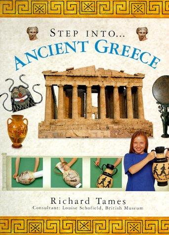 Ancient Greece (The Step Into Series) by Richard Tames