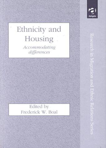 Ethnicity Housing by Frederick W. Boal