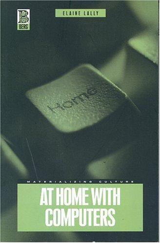 At home with computers by Elaine Lally