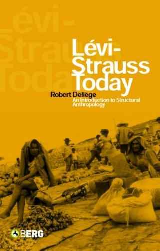 Levi-Strauss Today by Robert Deliege