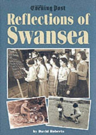 Reflections of Swansea by David Roberts