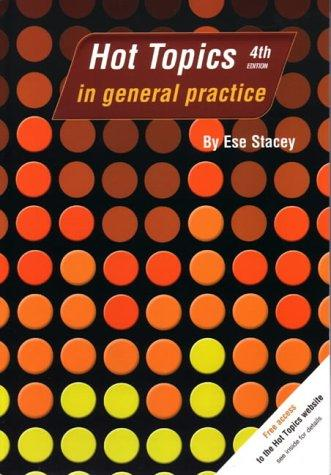 Hottopics in General Practice (Hot Topics) by E. Stacey