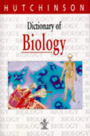 Hutchinson Dictionary of Biology by Michael Upshall