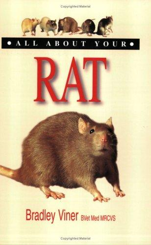 All about Your Rat (All About Your....) by Bradley Vidner