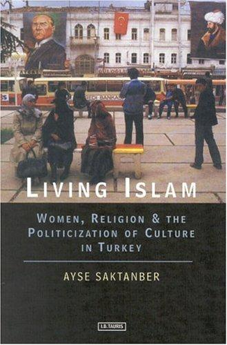 Living Islam by Ayse Saktanber