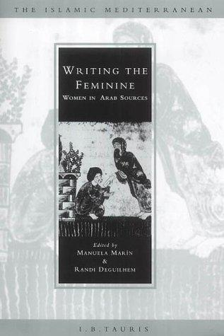 Writing the feminine by edited by Manuela Marín and Randi Deguilhem.
