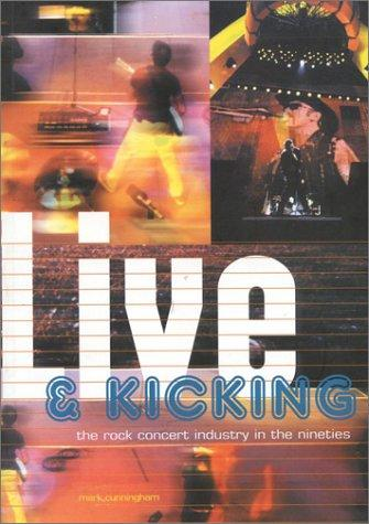 Live & Kicking by Mark Cunningham