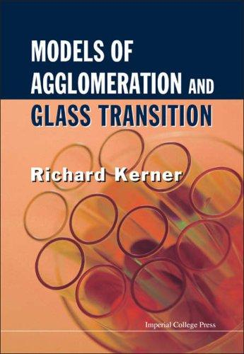 Models of Agglomeration and Glass Transition by Richard Kerner