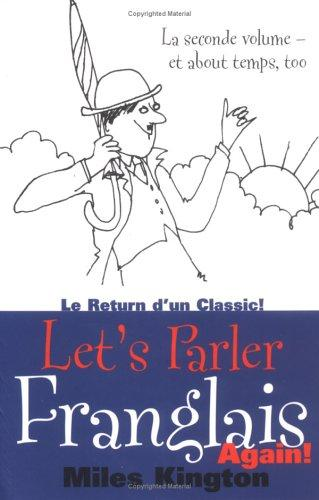 Let's Parler Franglais Again! by Miles Kington