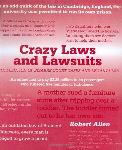 Crazy Laws and Lawsuits by Robert Allen