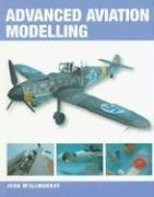Advanced Aviation Modelling by John McIllmurray
