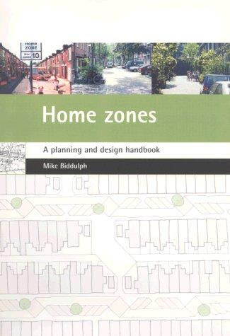 Home Zones by Mike Biddulph